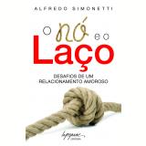 O Nó e o Laço - Alfredo Simonetti