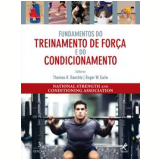 Fundamentos do Treinamento de Força e do Condicionamento -