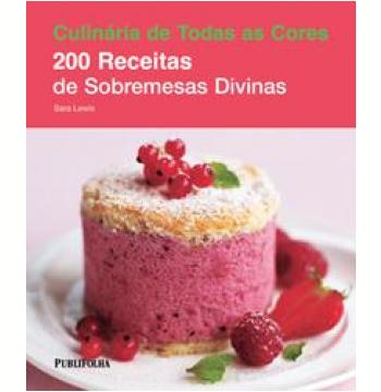 200 Receitas de Sobremesas Divinas