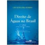 Direito De Aguas No Brasil - Cid Tomanik Pompeu