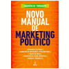 Novo Manual de Marketing Pol�tico