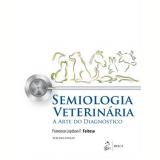 Semiologia Veterinária - Feitosa