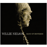 Willie Nelson - Band Of Brothers (CD) - Willie Nelson