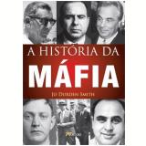 A Historia da Máfia - Jo Durden Smith