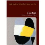 A Certeza (vol. 31) - Roberto Bolzani Filho