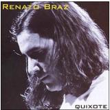Quixote - Renato Braz (CD) - Renato Braz