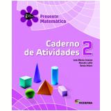Matemática - 2º Ano - 4ª Edição - Caderno De Exercícios - Luiz Márcio Imenes, Marcelo Lellis E Est