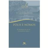 Pólis e Nómos - Richard Romeiro Oliveira