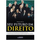Seu Futuro em Direito - Marcela Matos