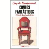 Contos Fantásticos - Guy de Maupassant