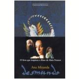 Desmundo - Ana Miranda