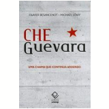 Che Guevara - Oliver Besancenot, Michael Löwy