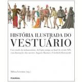 História Ilustrada do Vestuário - Melissa Leventon