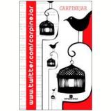 www.twitter.com/carpinejar - Fabrício Carpinejar