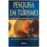 Pesquisa em Turismo - Ada de Freitas Maneti Dencker