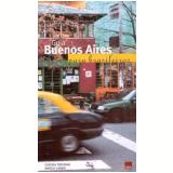 Guia Buenos Aires para Brasileiros - Cláudia Trevisan, Marcia Carmo