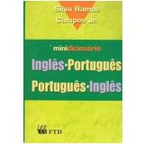 Minidicionário Inglês - Português / Português - Inglês - Silva Ramos, Campos Júnior