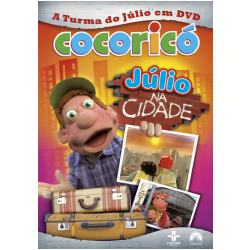 DVD - Cocoricó - Júlio na Cidade - Fernando Gomes ( Diretor ) - 7890552093826