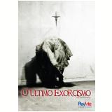 O Último Exorcismo (DVD) - Vários (veja lista completa)
