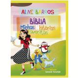 Bíblia: Minhas Histórias Favoritas - Aline Barros