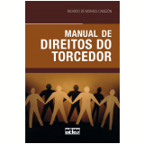 Manual de Direitos do Torcedor - Ricardo de Moraes Cabezón