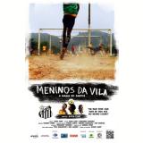 Meninos da Vila  (DVD) - K�tia Lund (Diretor)