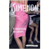 A Dan�arina Do Cabar� - Georges Simenon