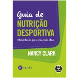 Guia De Nutrição Desportiva - Nancy Clark