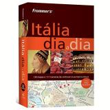 Frommer's Itália - Sylvie Hogg, Stephen Brewer