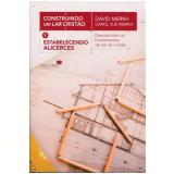Construindo Uma Lar Cristao, Vol. 1 - Carol Sue Merkh