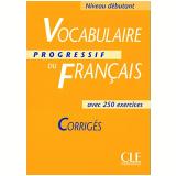 Vocabulaire Progressif Du Français Debutant - Corriges - Claire Miquel