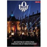 O Rappa - Acústico Oficina Francisco Brennand - (CD) +  (DVD) - O Rappa