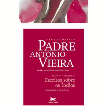 Obra Completa Padre António Vieira (tomo 4, Vol. 3)