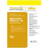 Ministério Público - SP (Promotor de Justiça) - Rogério Sanches Cunha, Leonardo de Medeiros Garcia, Leonardo Barreto Moreira Alves ...