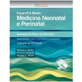 Medicina Neonatal e Perinatal - Tradução da 10ª Edição 2017 - Richard Martin