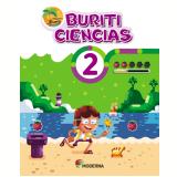 Buriti - Ciências - 2º Ano - Editora Moderna