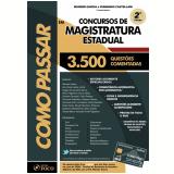 Como Passar Em Concursos de Magistratura Estadual - Wander Garcia, Robinson Sakiyama Barreirinhas, André Barros ...