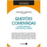 Questões Comentadas - Conhecimentos Específicos e Gerais - Christiano Cassettari (Org.)