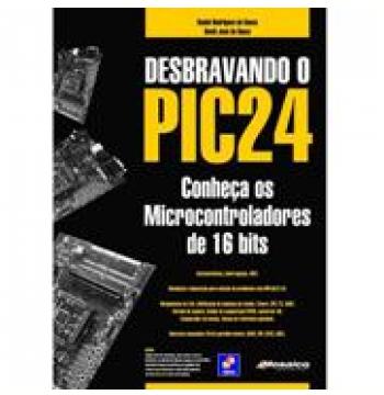 Desbravando o PIC24