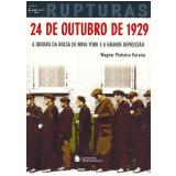 24 de Outubro de 1929 - Wagner Pinheiro Pereira