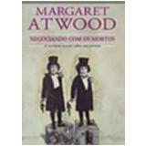 Negociando com os Mortos - Margaret Atwood