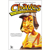 Chaves - Fernando Thuler, Luís Joly, Paulo Franco
