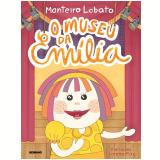 O Museu da Emília - Monteiro Lobato