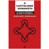 O Capitalismo Humanista (Ebook) - Ricardo Sayeg