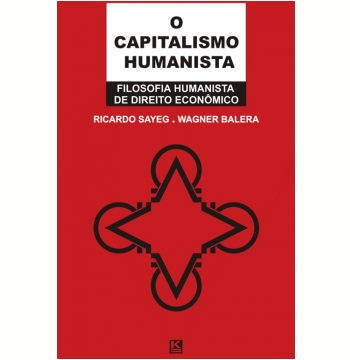 O Capitalismo Humanista (Ebook)