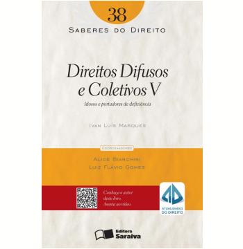 Coleção saberes do direito 38 - direitos difusos e coletivos v (Ebook)
