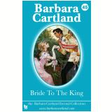 45 Bride to the King (Ebook) - Cartland