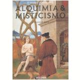 O Museu Hermético - Alquimia & Misticismo - Alexander Roob