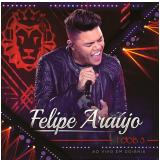 Felipe Araújo - 1 Dois 3 Ao Vivo em Goiânia (CD) - Felipe Araújo
