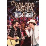 Jads & Jadson - Balada Bruta (DVD) - Jads & Jadson